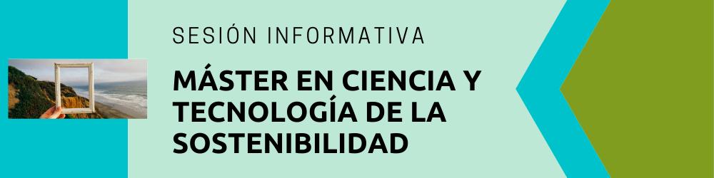 Sessió informativa del Màster en Ciència i Tecnologia de la Sostenibilitat, (abre en ventana nueva)